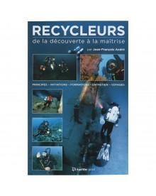 Recycleurs de la decouverte a la maitrise