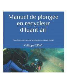 Manuel de plongée en recycleur diluant à l'air