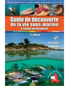 Guide découverte de la vie sous-marine Atlantique et Manche