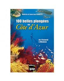 Livre 100 belles plongées en Côte d'Azur - Tome 1